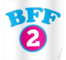 BFF 1 Best friends forever number 2 with matching 1 Poster