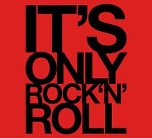 IT'S ONLY ROCK 'N' ROLL Womens Fitted T-Shirt