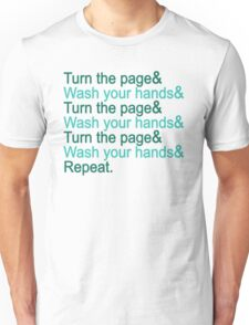 Turn the page & wash your hands Unisex T-Shirt