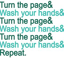 Turn the page & wash your hands by HomicidalHugz