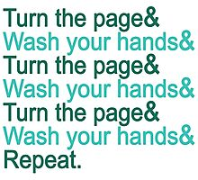 Turn the page & wash your hands Photographic Print