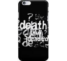 Deaded iPhone Case/Skin