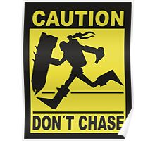 League of Legends - Don't Chase! Poster