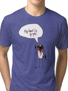 head = ?? Tri-blend T-Shirt