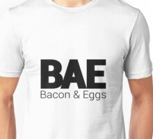 BAE - Bacon and Eggs Unisex T-Shirt