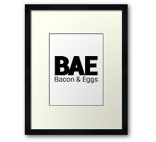 BAE - Bacon and Eggs Framed Print