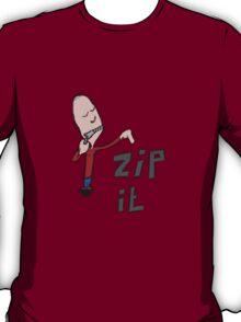 zip it ! T-Shirt