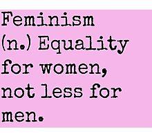 Feminism Photographic Print