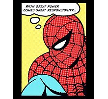 Spider Man - With Great Power Comes Great Responsability Photographic Print