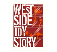 West Side Toy Story Art Print