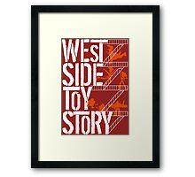 West Side Toy Story Framed Print