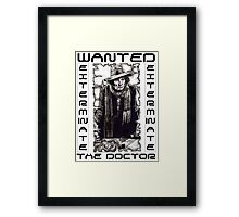 Wanted - The Doctor Framed Print