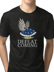 Defeat is Coming Tri-blend T-Shirt