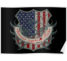 American Zombie Hunter shield Poster