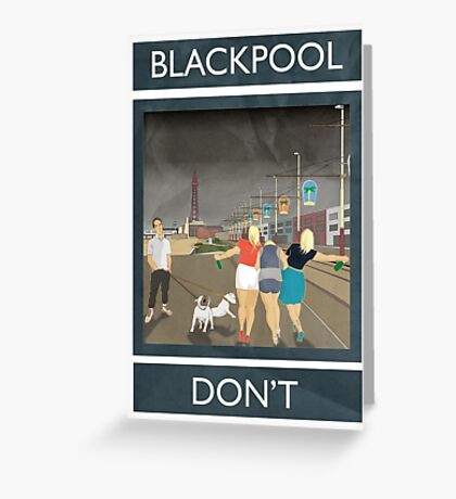 Blackpool - Don't Greeting Card