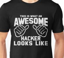 This is What an AWESOME HACKER Looks Like Retro Unisex T-Shirt