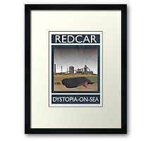 Redcar - Dystopia-on-Sea Framed Print