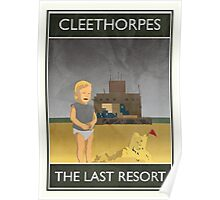 Cleethorpes - The Last Resort Poster
