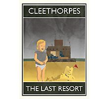 Cleethorpes - The Last Resort Photographic Print