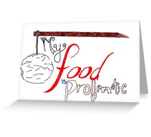 My Food is Problematic - Hand drawn Greeting Card