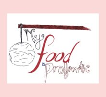 My Food is Problematic - Hand drawn Baby Tee