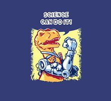 Science can do it ! Unisex T-Shirt