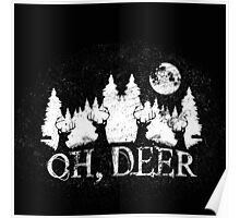 OHHH DEER Poster
