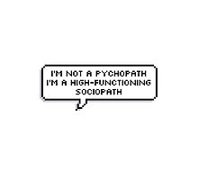 High Functioning Sociopath by nosheetsherlock