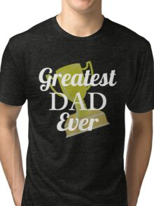 Greatest Day Ever! Father's Day Gift. Tri-blend T-Shirt