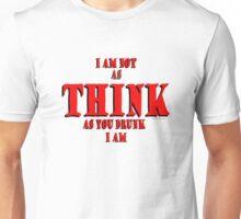 Think Thunk Drink Drunk © T-DZYNE Unisex T-Shirt