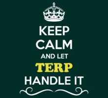 Keep Calm and Let TERP Handle it by gregwelch