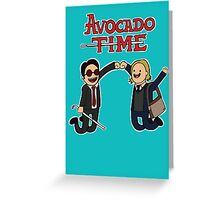 Avocado Time! Greeting Card