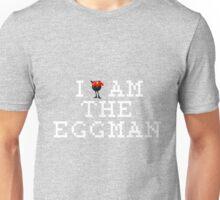 I Am The Eggman Unisex T-Shirt
