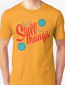 Stuff and Thangs T-Shirt