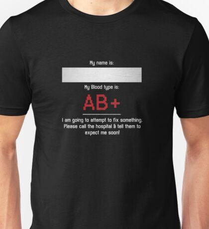 Fix Me - AB Positive  Unisex T-Shirt