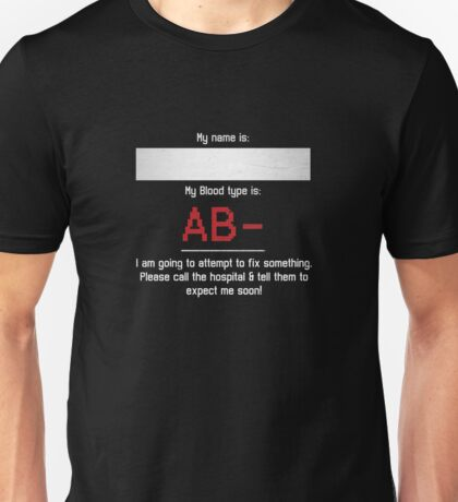 Fix Me - AB Negative Unisex T-Shirt