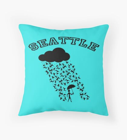 SEATTLE....where it's always raining Cats and Dogs! Throw Pillow