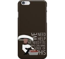 We Need Giles iPhone Case/Skin