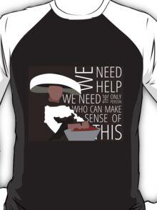 We Need Giles T-Shirt
