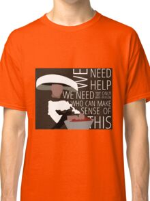 We Need Giles Classic T-Shirt