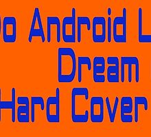 Do Android Librarians Dream of Hard Cover Books? by EyeMagined