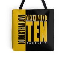Nevermind Ten Facelift Louder than the Sound Grunge albums Tote Bag