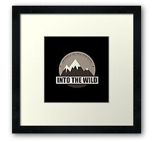 Into the wild happiness is only real when shared Framed Print