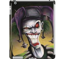 You kill me of laugh iPad Case/Skin