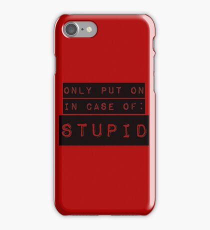 In Case of Stupid iPhone Case/Skin