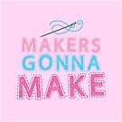 Makers gonna make with sewing needle by jazzydevil