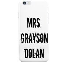 Mrs. Grayson Dolan iPhone Case/Skin