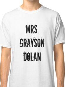 Mrs. Grayson Dolan Classic T-Shirt
