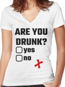 Are You Drunk? Yes No Women's Fitted V-Neck T-Shirt