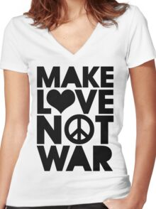 MAKE LOVE NOT WAR Women's Fitted V-Neck T-Shirt